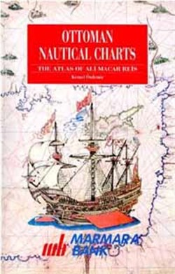 Ottoman Nautical Charts, The Atlas Of Ali Macar Reis